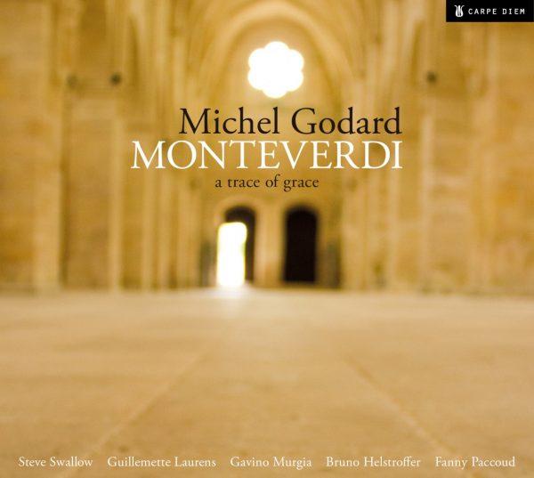 michel godart monteverdy a trace of grace