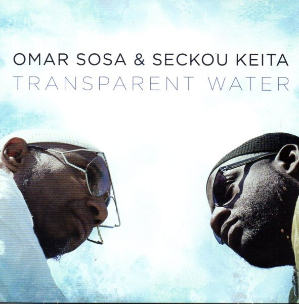 Omar Sosa & Seckou Keita - Transparent Water 748